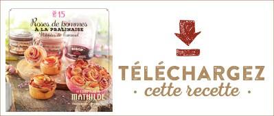Les Cahiers de Mathilde : Roses de pomme à la pralinaise